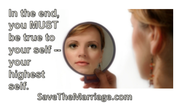 Look in the mirror while you save your marriage.